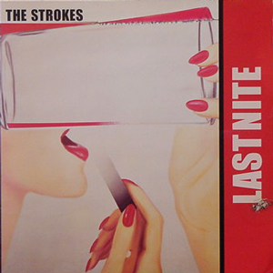 THE STROKES/LAST NITE[USED 7/US]