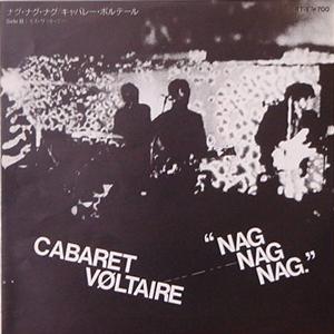 CABARET VOLTAIRE/NAG NAG NAG[USED 7/JPN]