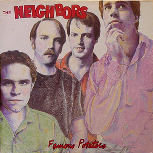 THE NEIGHBORS / FAMOUS POTATOES  [USED LP/FRANCE]
