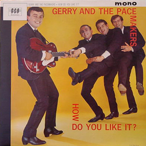 GERRY&THE PACEMAKERS/HOW DO YOU LIKE IT?[USED LP/UK]