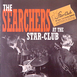 THE SERCHERS/AT THE STAR-CLUB[USED CD/EU]