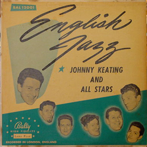 JOHNNY KEATING AND ALL STARS / ENGLISH JAZZ [USED LP/US]  1890円