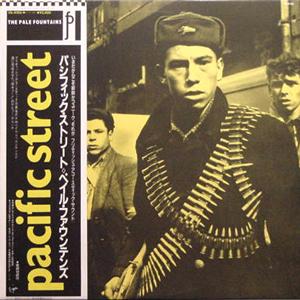 ペイル・ファウンテンズ / パシフィック・ストリート [USED LP/JPN]