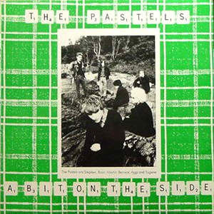 THE PASTELS / A BIT ON THE SIDE [USED LP/-]