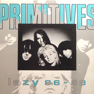 THE PRIMITIVES / LAZY 86-88 [USED LP/UK]