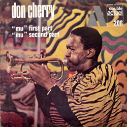 DON CHERRY/ MU FIRST PART/SECOND PART [USED 2LPs/JPN]  2310円