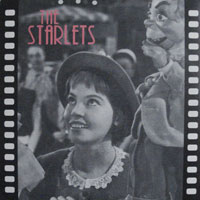 THE STARLETS / GIVE MY REGARDS TO BETTY FORD [NEW 7