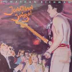 JONATHAN RICHMAN & THE MODERN LOVERS/ JONATHAN SINGS!  [USED LP/UK]  2100円