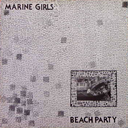 MARINE GIRLS / BEACH PARTY [USED LP/UK] 2100円