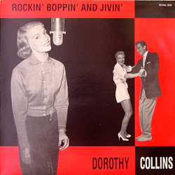 DOROTHY COLLINS / ROCKIN' BOPPIN' AND JIVIN' [USED LP/EU]
