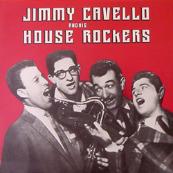 JIMMY CAVELLO & HIS HOUSE ROCKERS [USED LP/EU]
