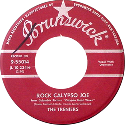 THE TRENIERS / ROCK CALYPSO JOE [USED 7/US]