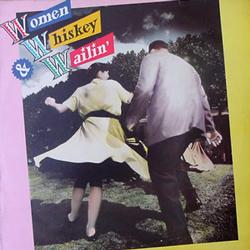 V.A. / WOMEN WHISKEY & WINE [USED LP/UK]