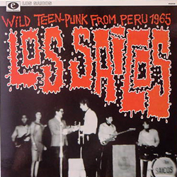 LOS SAICOS / WILD TEEN-PUNK FROM PERU 1965 [USED 10/SPAIN]
