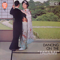 TOSHIRO HAMAMIZU AND HIS GAY STARS / DANCING ON THE 'TATAMI' [USED LP/JPN] 1260円