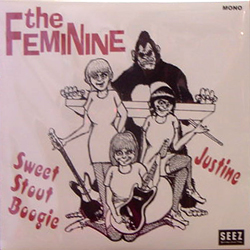 THE FEMINNINE / SWEET STOUT BOOGIE [NEW 7