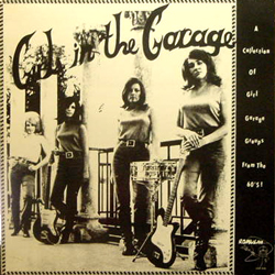 V.A. / GIRLS IN THE GARAGE VOL.1 [USED LP/US]
