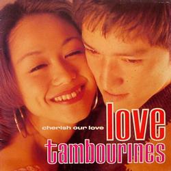 LOVE TAMBOURINES / CHERISH OUR LOVE [USED 7