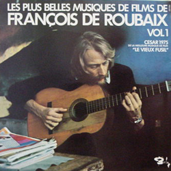 FRANCOIS DE ROUBAIX / LES PLUS BELLES MUSIQUES DE FILMS DE...VOL.1 [USED LP/EU] 2625円
