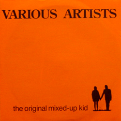 VARIOUS ARTISTS / THE ORIGINAL MIXED-UP KID [USED 7/JPN] 1470円