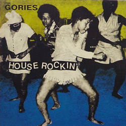 THE GORIES / HOUSE ROCKIN' [USED CD/JPN] 1890円