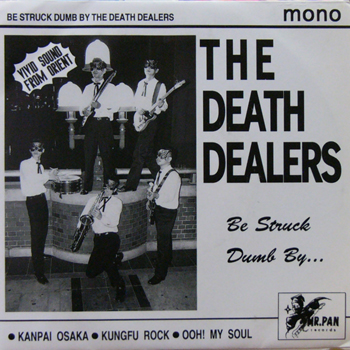 THE DEATH DEALERS / BE STRUCK DUMB BY [USED 7/JPN] 1260円