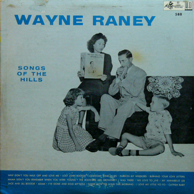 WAYNE RANEY / SONGS OF THE HILLS [USED LP/US] 5040円