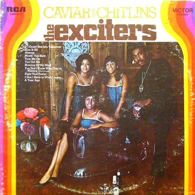 THE EXCITERS / CAVIAR AND CHITLINS [USED LP/US] 3150円