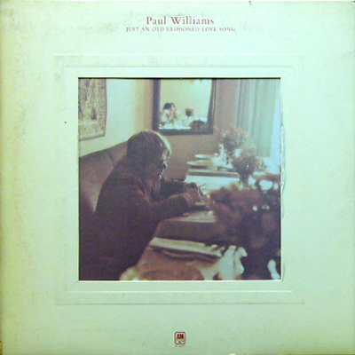 PAUL WILLIAMS / JUST AN OLD FASHONED LOVE SONG [USED LP/US] 1680円