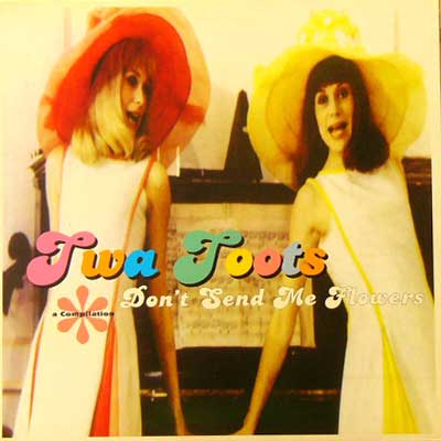 TWA TOOTS / DON'T SEND ME FLOWERS [USED LP/UK] 1680円