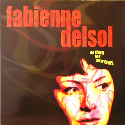 FABIENNE DELSOL / NO TIME FOR SORROWS [USED LP/UK] 1260円