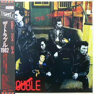 THE TROUBLE / ザ・トラブル1982 [USED LP/JPN] 1470円