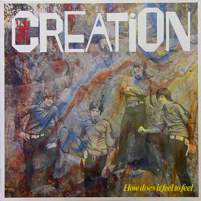THE CREATION / HOW DOES IT FEEL TO FEEL [USED LP/UK] 1890円