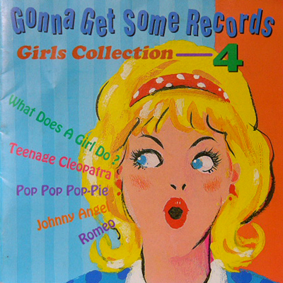 V.A. / GONNA GET SOME RECORDS-GIRLS COLLECTION 4 [USED CD/JPN] 2625円