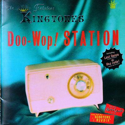 ザ・ファビュラス・キングトーンズ / DOO-WOP! STATION [USED CD/JPN] 1890円