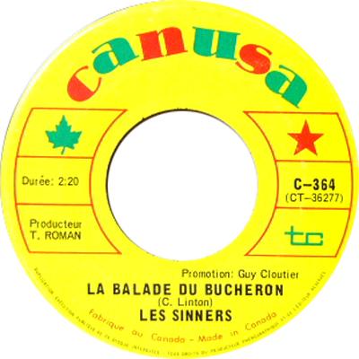 LES SINNERS / LA BALADE DU BUCHERON [USED 7/CANADA] 1260円