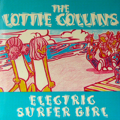THE LOTTIE COLLINS / ELECTRIC SURFER GIRL [USED 7/JPN] 630円