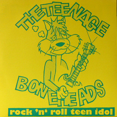 THE TEENAGE BONEHEADS / ROCK'N'ROLL TEEN IDOL [USED 7/JPN] 1050円