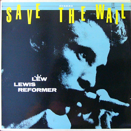 LEW LEWIS REFORMER / SAVE THE WALL [USED LP/UK] 3360円