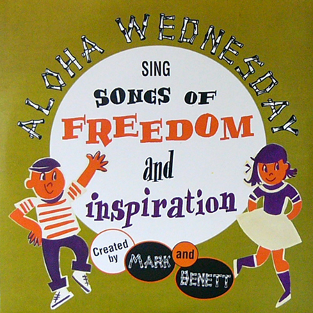 ALOHA WEDNESDAY / SONGS OF FREEDOM AND INSPIRATION [USED 7inch/US] 630円