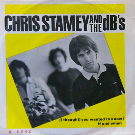 CHRIS STAMEY & THE dB's [USED 7inch/US]