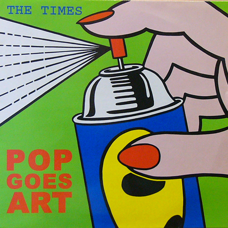 THE TIMES / POP GOES ART! [USED LP/EU]