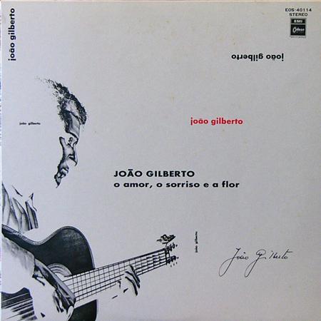 JOAO GILBERTO / O AMOR,O SORRISO E A FLOR [USED LP/JPN] 2625円
