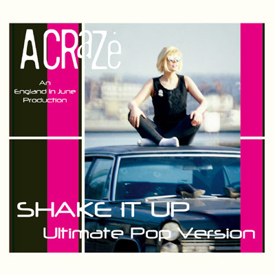 A CRAZE / SHAKE IT UP [NEW 7inch/JPN] 1575円