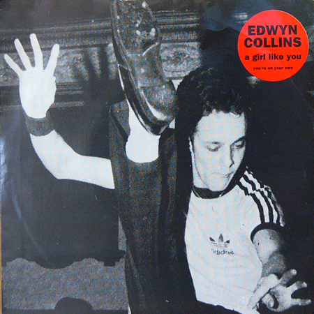 EDWIN COLLINS / A GIRL LIKE YOU [USED 7inch/UK] 840円
