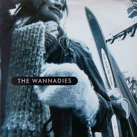 THE WANNADIES / YOU AND ME SONG [USED 7inch/UK] 2940円