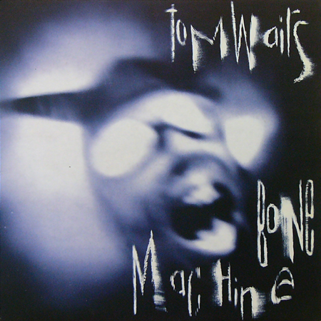 TOM WAITS / BONE MACHINE [USED LP/UK] 3990円