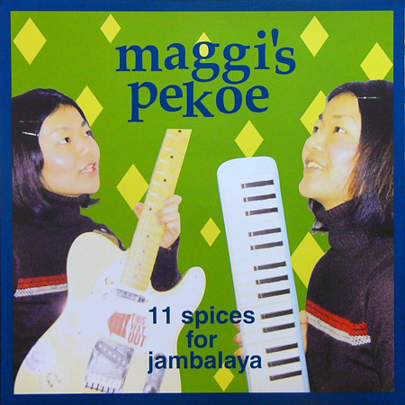 MAGGIE'S PEKOE / 11 SPICES FOR JAMBALAYA [NEW LP/JPN] 1470円