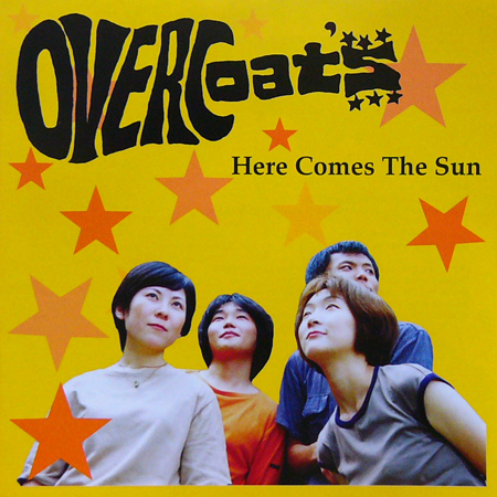 OVERCOATS / HERE COMES THE SUN [NEW 7inch/JPN] 840円