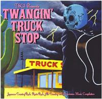V.A. / TWANGIN' TRUCK STOP [CD-R] 1000円